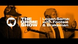 The Grime Show: Logan Sama with Footsie & Brakeman