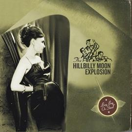 The Hillbilly Moon Explosion альбом Buy, Beg or Steal