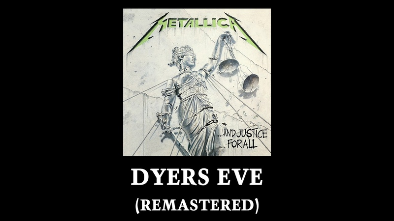 Metallica: Dyers Eve (Remastered)