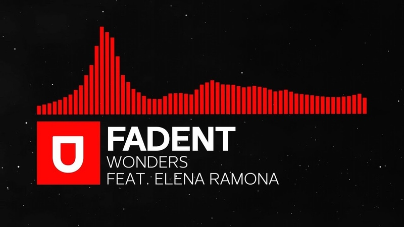 Dubstep Fadent Wonders feat Elena Ramona Free Download