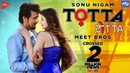 TOTTA Meet Bros ft Sonu Nigam Kainaat Arora Latest Punjabi Song