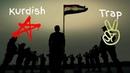 Le Zalime Trap Kurdish