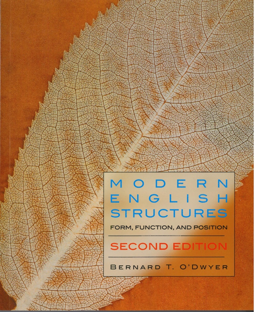 Modern English Structures Workbook Form,  Function, and Position
