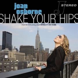 Joan Osborne альбом Shake Your Hips