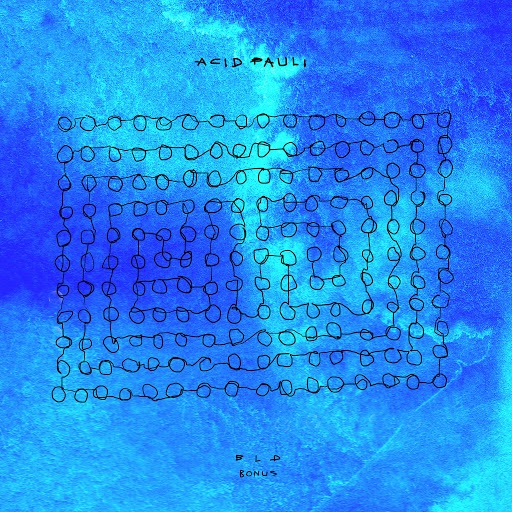Acid Pauli альбом BLD Bonus