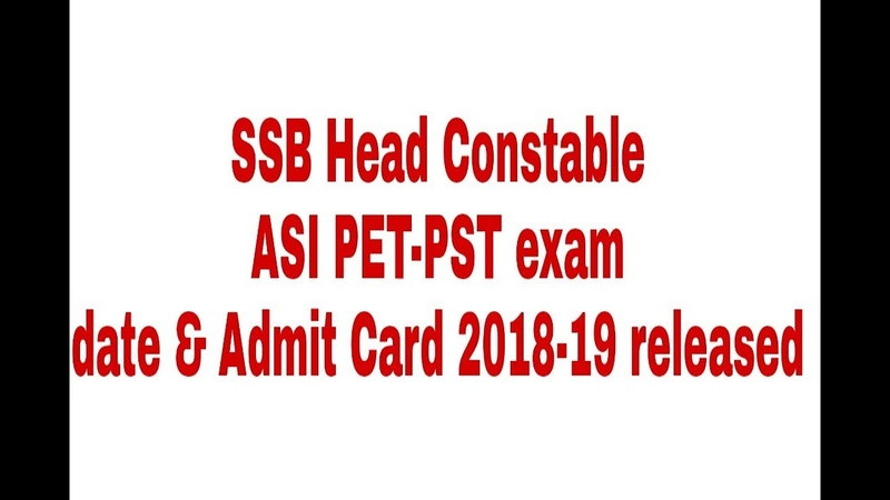 SSB Head Constable, ASI PET-PST exam date Admit Card 2018-19 released
