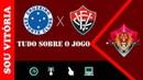 Cruzeiro x Vitória: tudo que você precisa saber sobre o jogo, com provável escalação das 2 equipes