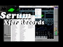 Serum lll Xfer Records lll Best VST Synth Preset demo