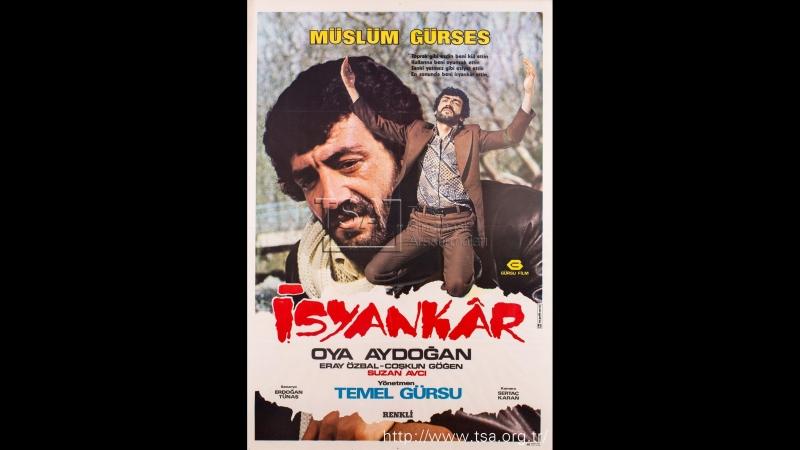 İsyankar - Türk Filmi