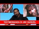 ✞ Testimonianza Jim Caviezel - Servono guerrieri come ❤