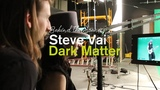 Behind the Scenes with Davinci Resolve and Steve Vai's Dark Matter