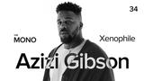 Azizi Gibson - Xenophile LIVE TH
