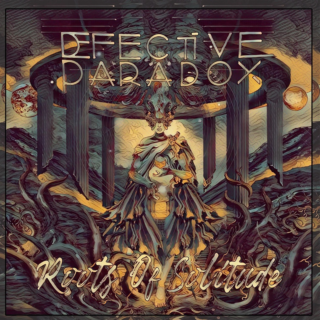 Defective Paradox - Roots of Solitude [EP] (2018)