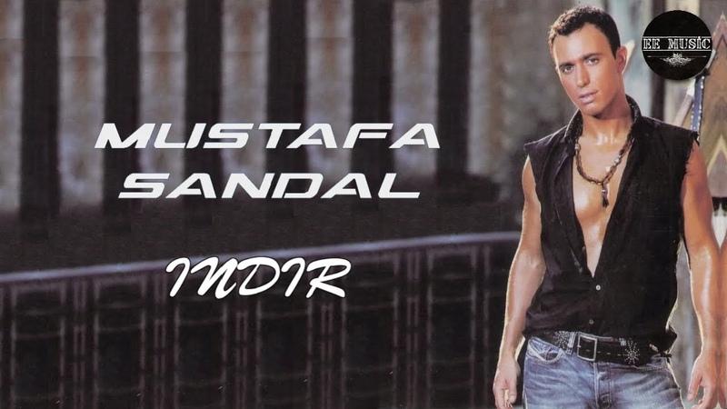 Mustafa Sandal — Indir [Full Song]