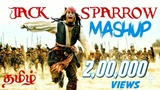 Captain Jack Sparrow tamil mashup 2018 Tribute to Captain Jack Sparrow Fans