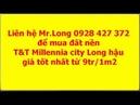 Đất nền TT Millennia city Long hậu giá rẻ từ 9tr phần 3 nơi tuyệt vời để đầu tư