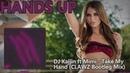 DJ Kajjin feat. Mimi - Take My Hand (CLAWZ Bootleg Mix)