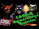 ►CASE 2 Animatronics Survival - БЫЧЕК НЕ БОДАЙСЯ . Прохождение с Енотом ♥ 18