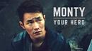 Monty || Your Hero (The 100)