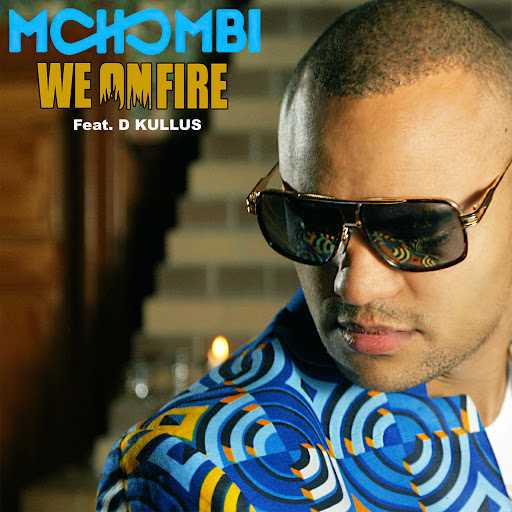Mohombi альбом We on Fire