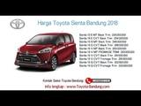 Harga Toyota Sienta 2018 Bandung dan Jawa Barat  081221120026