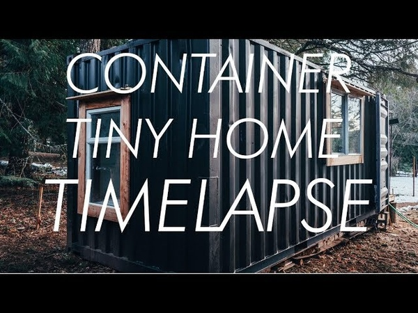TIMELAPSE Shipping Container to Tiny House