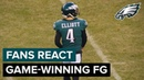 Fans React to Jake Elliott's Game-Winning FG vs. Texans | Philadelphia Eagles