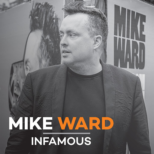 Mike Ward альбом Infamous
