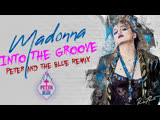 Madonna - Into The Groove (Peter &amp The Blue Remix) VJ Ni Mi's Video