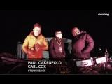 Paul Oakenfold b2b Carl Cox - Live @ Stonehenge 2018