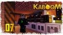 KABOOM 7 Нанотехнологии Выживание на острове с модами