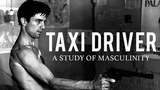 Taxi Driver A Study of Masculinity &amp Existentialism