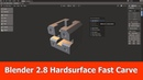 Blender 2.8 Hardsurface Addon Fast Carve Update