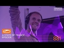 A State Of Trance Episode 881 ( ASOT881) – Armin van Buuren