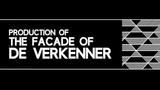 Production of the facade of DE VERKENNER