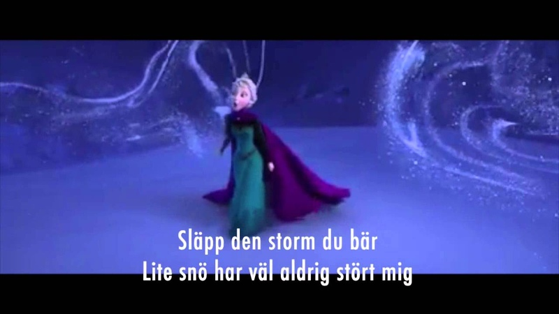 Slå Dig Fri - Lyrics/Sångtekst (Swedish Let It Go)