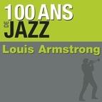 Louis Armstrong альбом 100 ans de jazz