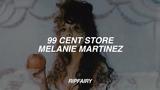 melanie martinez - 99 cent store (lyrics)