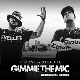 Virus Syndicate альбом Gimme the Mic