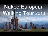 Naked European Walking Tour (NEWT) 29 July 2018 Hospitality am Gasthof