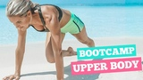 Интенсивная тренировка верхней части тела - Сжигание жира на руках, груди и спине. UPPER BODY BOOTCAMP - Arm, Back, &amp Chest Fat Loss Rebecca Louise