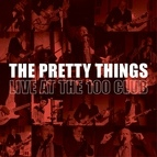 The Pretty Things альбом The Pretty Things (Live at the 100 Club)
