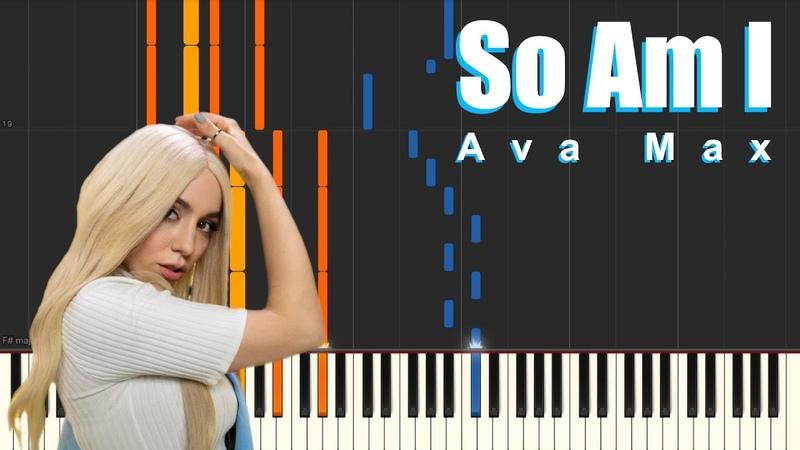 So Am I - Ava Max (Piano Tutorial)