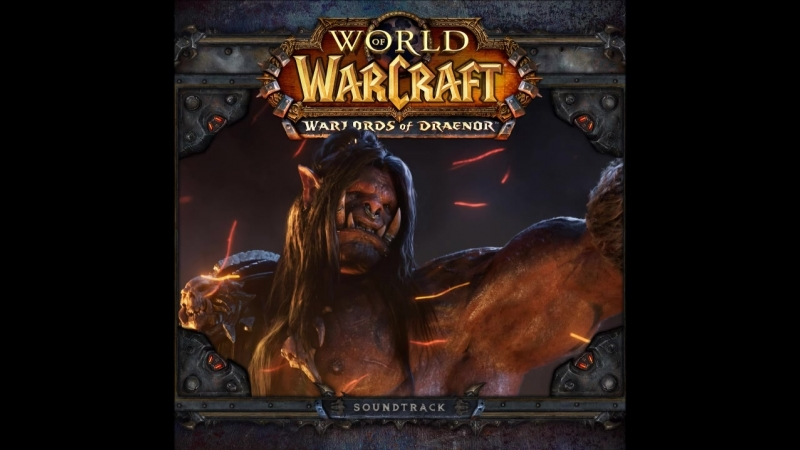 World of Warcraft (Warlords of Draenor)
