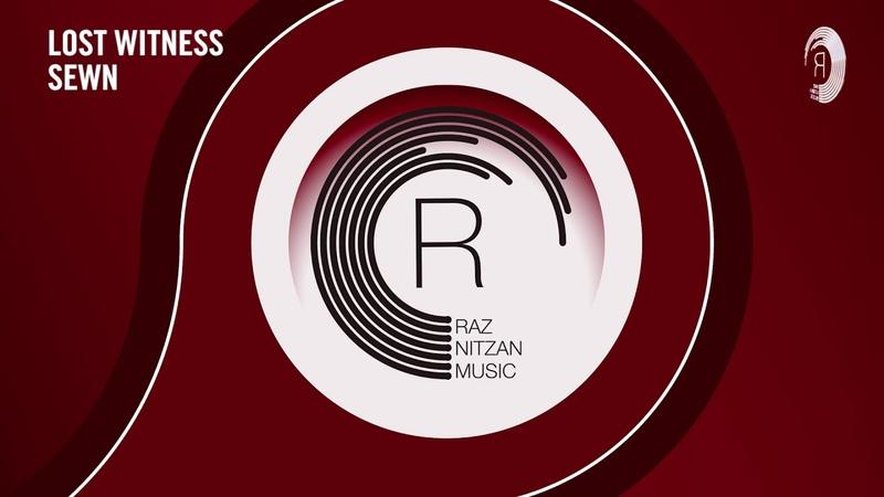 VOCAL TRANCE Lost Witness - Sewn (RNM) LYRICS