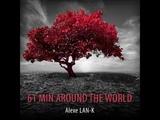 61 MIN AROUND THE WORLD (Ethnic Deep House dj set)