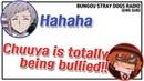 [BSD Radio] Is Chuuya being bullied or loved?! ⎮ CoLLa Game
