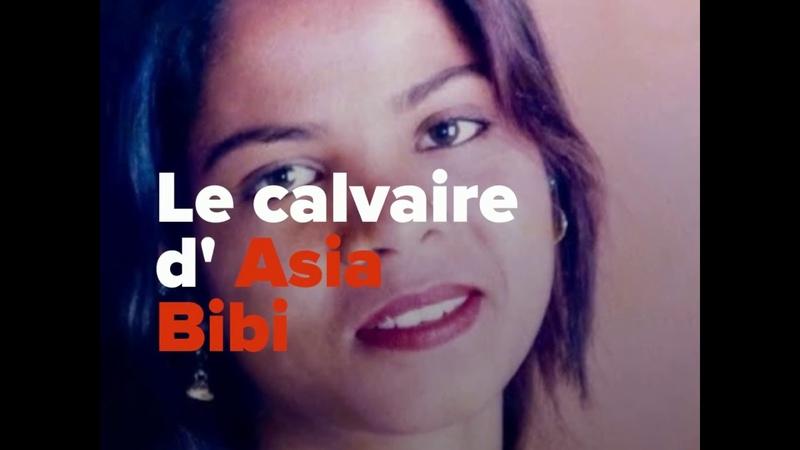 Le calvaire d'Asia Bibi en 6 dates clés