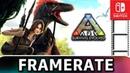 Ark: Survival Evolved | Docked Vs Handheld | Frame Rate TEST on Switch