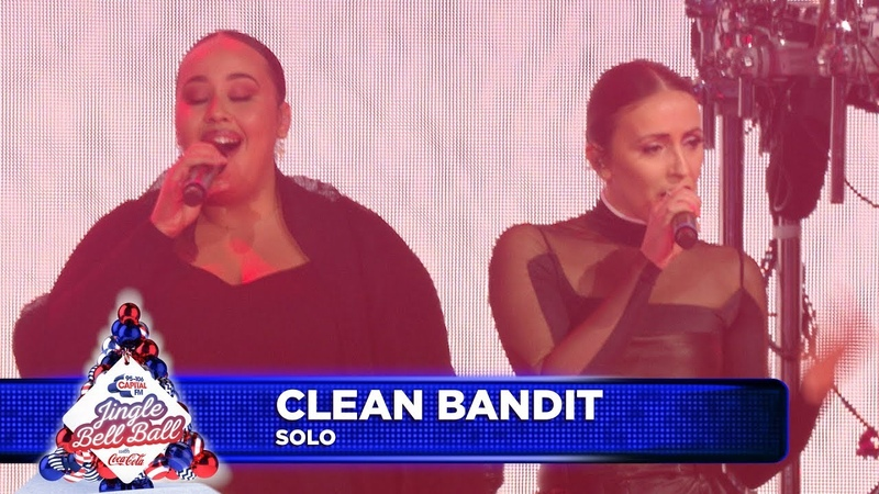Clean Bandit 'Solo'  Live at Capital's Jingle Bell Ball 2018